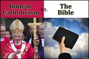30---Roman-Catholicism-vs-the-Bible1