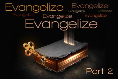 Evangelize-Pt-2
