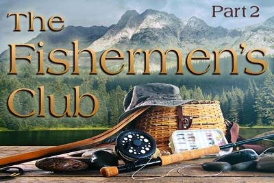 The-Fisherman's-Club-Part-2--lg-adj