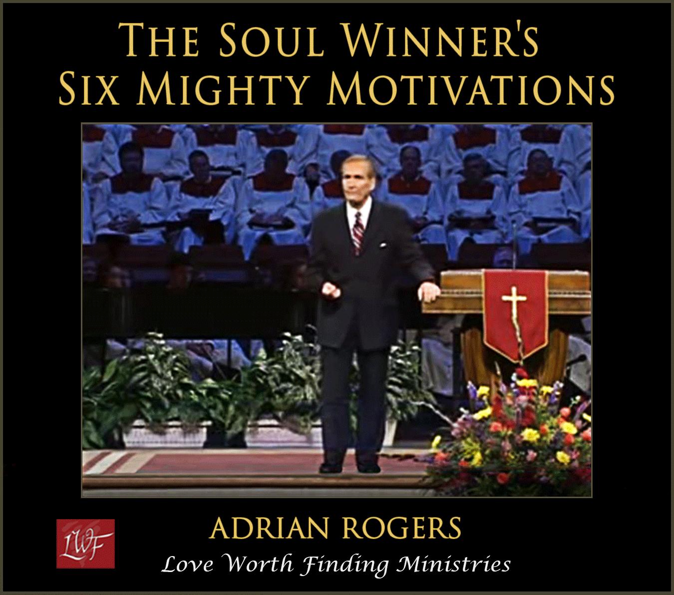 Adrian-Rogers-Soul-Winners-Motivation