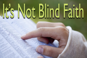 33---It's-Not-Blind-Faith