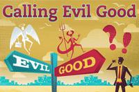 Calling-Evil-Good-200x