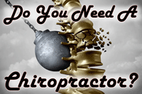 Do-You-Need-A-Chiropractor-Tile-200x