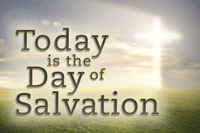 Today-is-the-Day-of-Salvation-TILEa-200x