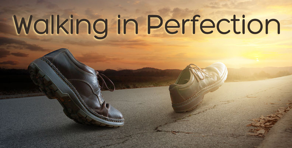 Walking-in-Perfection