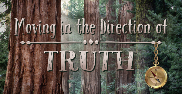 Moving-in-the-Direction-of-Truth