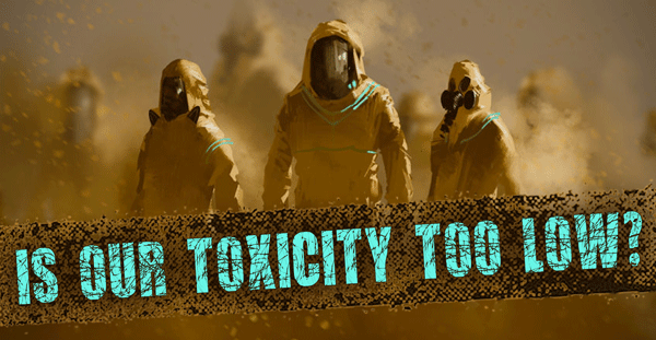 Toxicity-too-low-banner