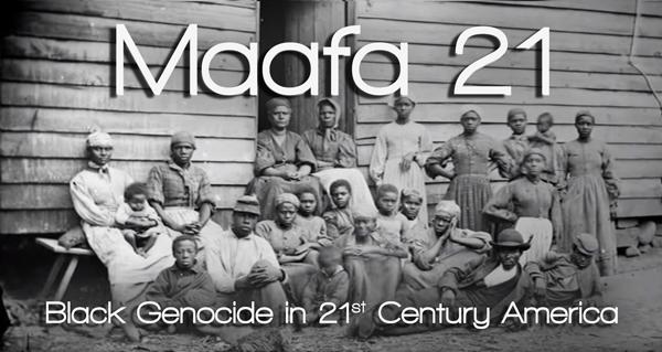 Maafa-21---Jan-2020