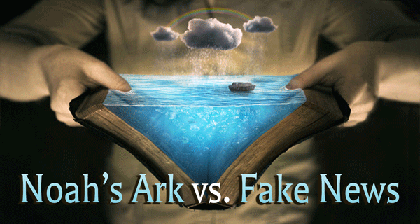 Noah-Ark-vs.-Fake-News