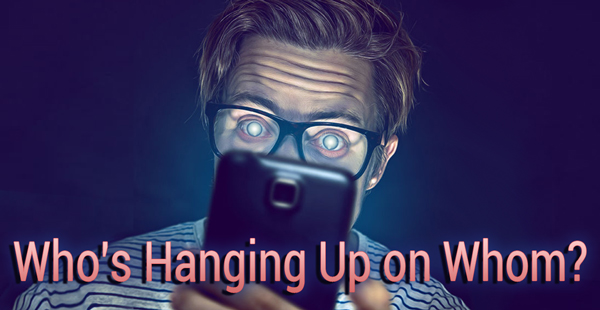 Whos-Hanging-Up-on-whom