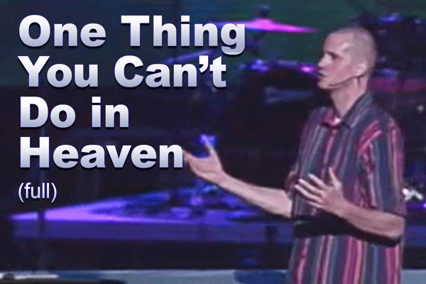 One_Thing_You_Cant_Do_in_Heaven_video_tile_600x