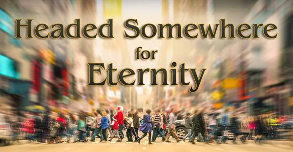 Headed-somewhere-for-eternity_Banner