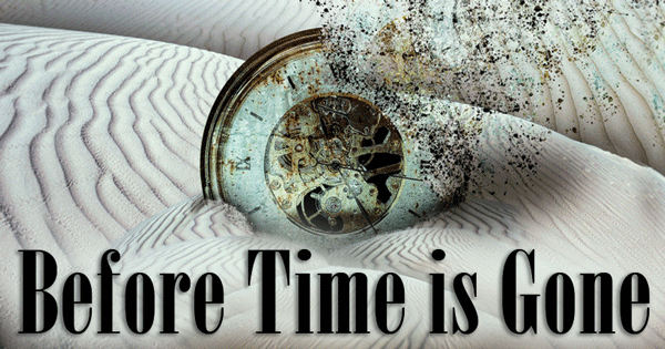 Before-Time-is-Gone